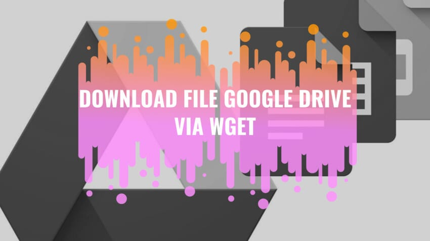download google drive via wget